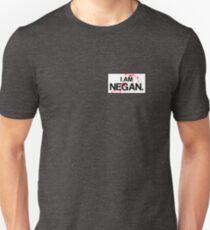 I AM NEGAN name badge! Unisex T-Shirt