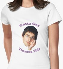 Louis Theroux Get Gotta Womens Fitted T-Shirt