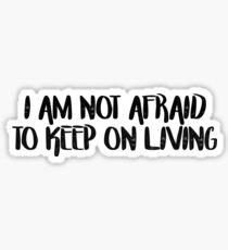 MCR Not Afraid  Sticker