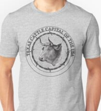 Texas-Cattle Capital of the USA Unisex T-Shirt