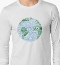 Protect Earth - Blue Green Words for Earth Long Sleeve T-Shirt