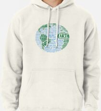 Protect Earth - Blue Green Words for Earth Pullover Hoodie
