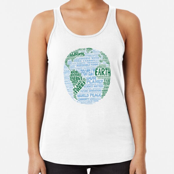 Protect Earth - Blue Green Words for Earth Racerback Tank Top
