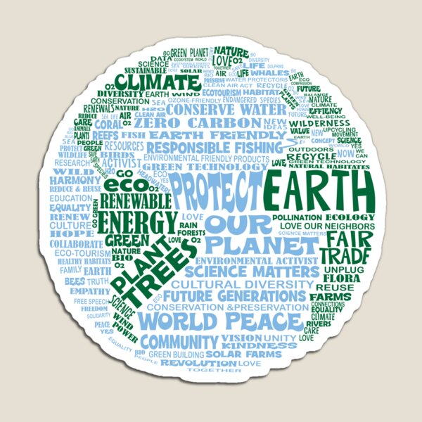 Protect Earth - Blue Green Words for Earth Magnet