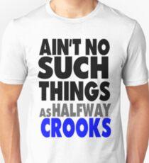 HALFWAY CROOKS T-Shirt