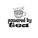 Powered By Tea - Whimsical Tea Cup by jitterfly