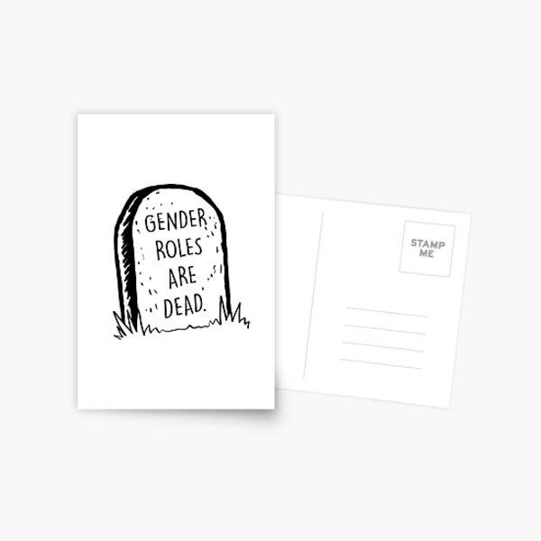 Gender roles are dead Postcard