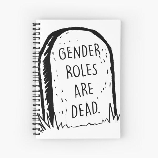 Los roles de género están muertos Cuaderno de espiral