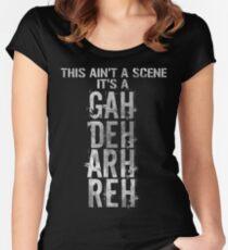 GAH! DEH! ARH! REH! Women's Fitted Scoop T-Shirt
