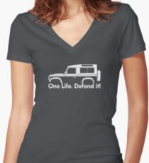 One Life.Defend it! - for Land Rover 90 Defender wagon enthusiasts (version with hood / bonnet bulge) Women's Fitted V-Neck T-Shirt