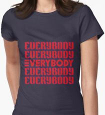 EVERYBODY Womens Fitted T-Shirt