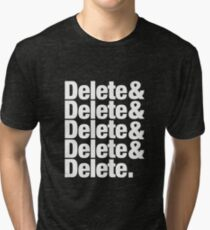 Delete Helvetica List Tri-blend T-Shirt