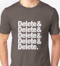 Delete Helvetica List Unisex T-Shirt