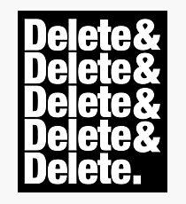 Delete Helvetica List Photographic Print
