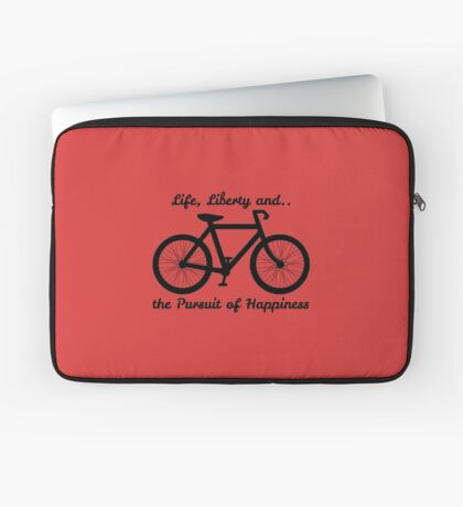 Life, Liberty and the Pursuit of Happiness Laptop Sleeve