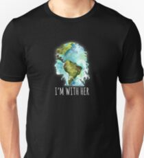 Earth Day - I'm With Her  Unisex T-Shirt