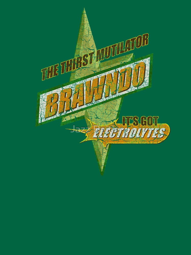 BRAWNDO the thirst mutilator (Idiocracy) by ImSecretlyGeeky