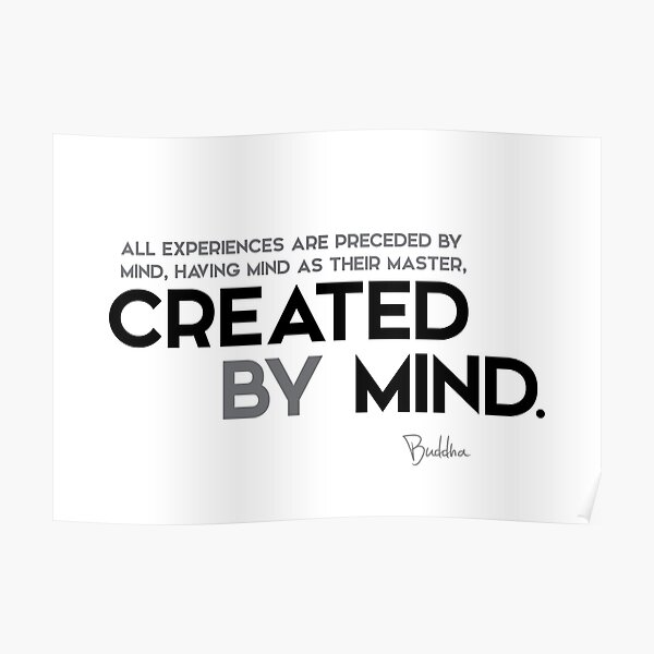 created by mind - buddha Poster