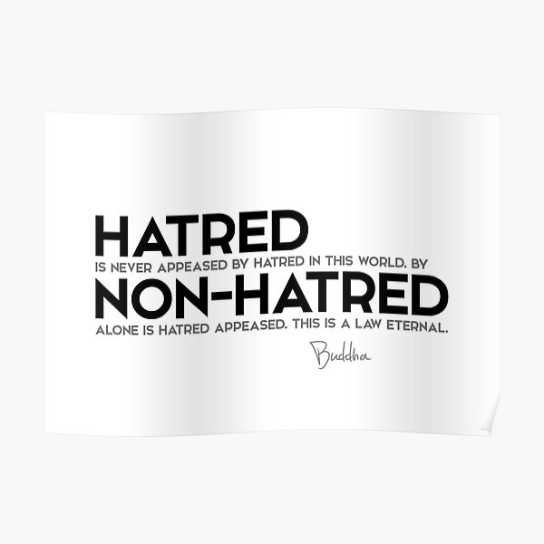 hatred and non-hatred - buddha Poster