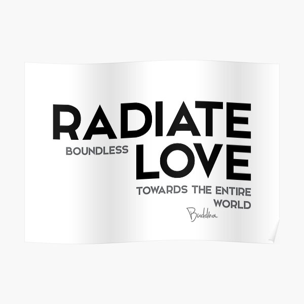 radiate boundless love - buddha Poster