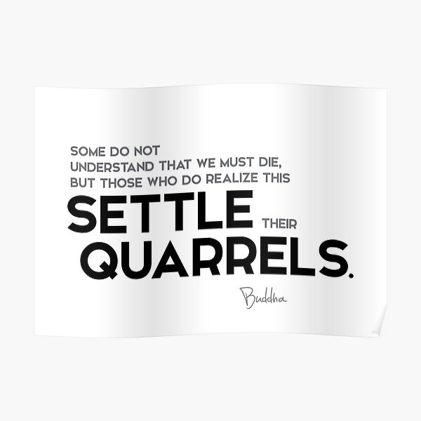 settle their quarrels - buddha Poster