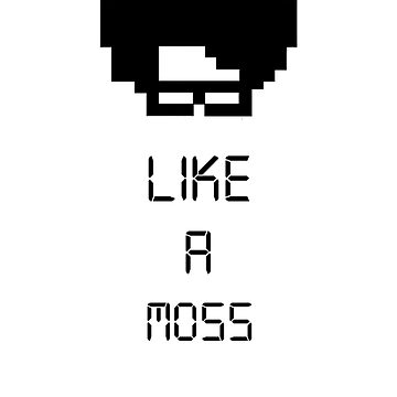 Like A Moss by UberPenguin