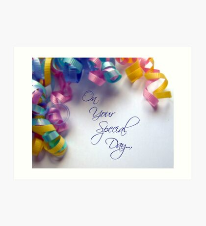 Your Special Day Art Print