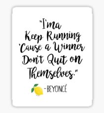 Beyonce Quote Sticker