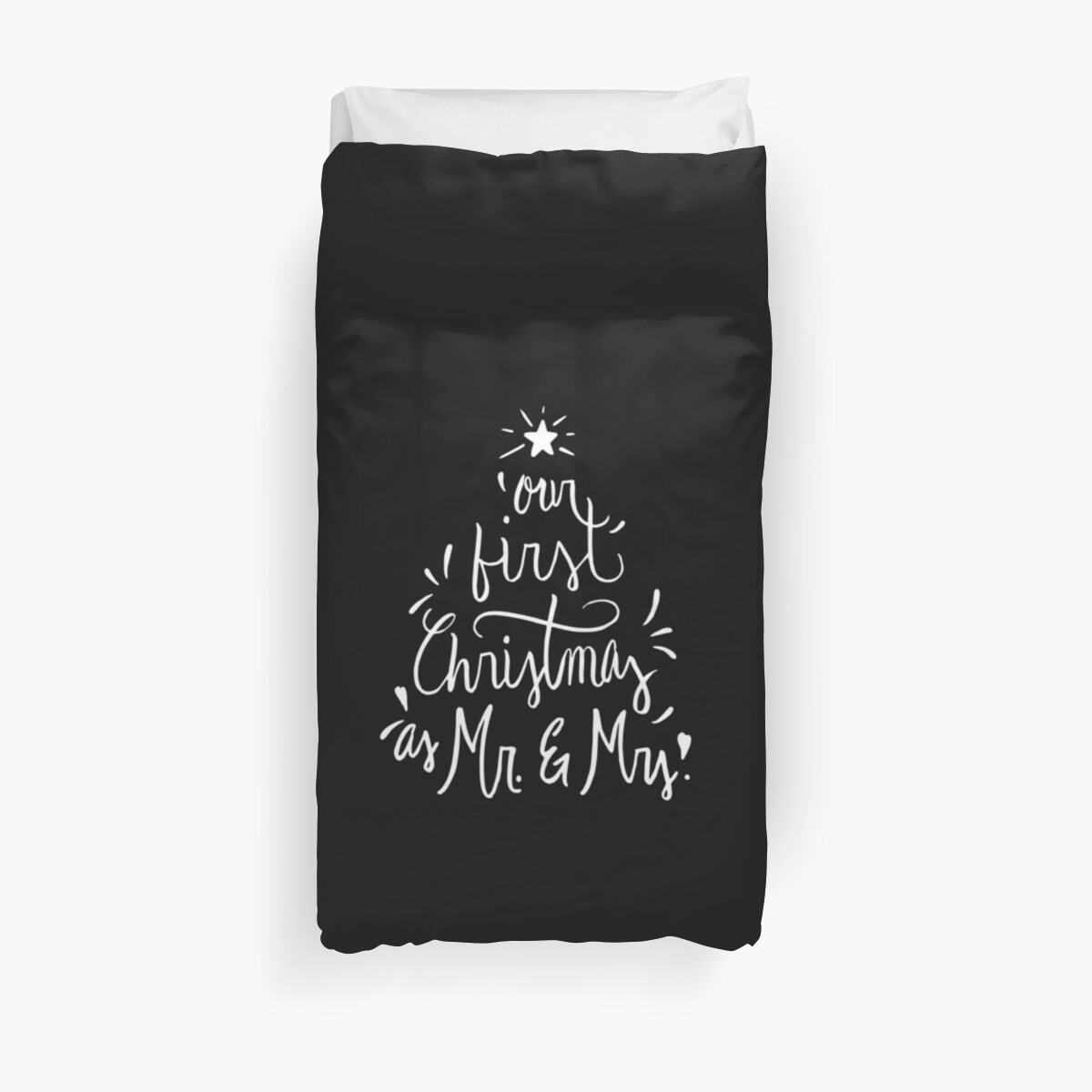'Our First Christmas as Mr. & Mrs. Just Married' Duvet Cover by BullQuacky