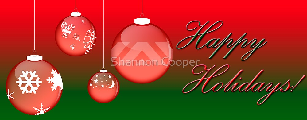 Happy Holidays! by Shannon Beauford