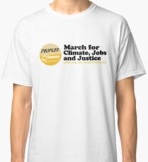 People Climate Movement, March for Climate, Jobs and Justice tee Classic T-Shirt