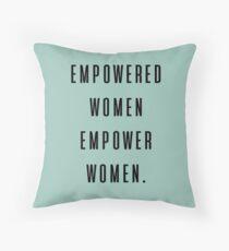 empowered women empower women. Throw Pillow