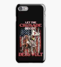 Knights Templar Let The Crusade Begin  Deus Vult iPhone Case/Skin