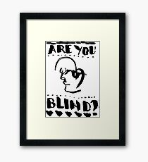 Are You Blind Inkwork Framed Print