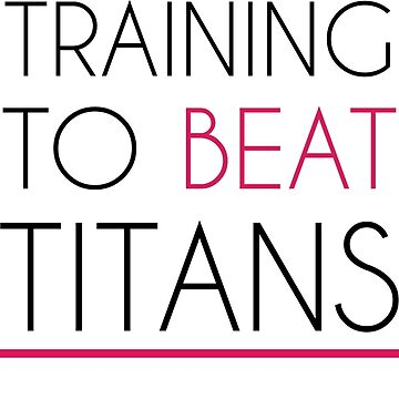 Training to beat titans by Hespen