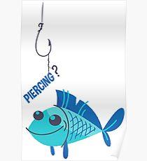 Piercing? Poster