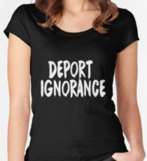 Deport Ignorance Women's Fitted Scoop T-Shirt