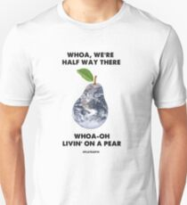 Livin' On A Pear - Flat Earth Designs EXCELLENT Unisex T-Shirt