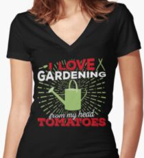 I love gardening from my head tomatoes Women's Fitted V-Neck T-Shirt