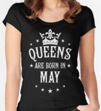 Queens are born in May Happy Birthday Queen Women's Fitted Scoop T-Shirt