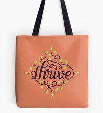 Thrive Tote Bag