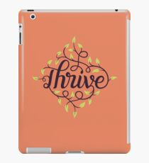 Thrive iPad Case/Skin