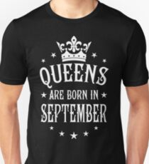 Queens are born in September Happy Birthday Queen T-Shirt