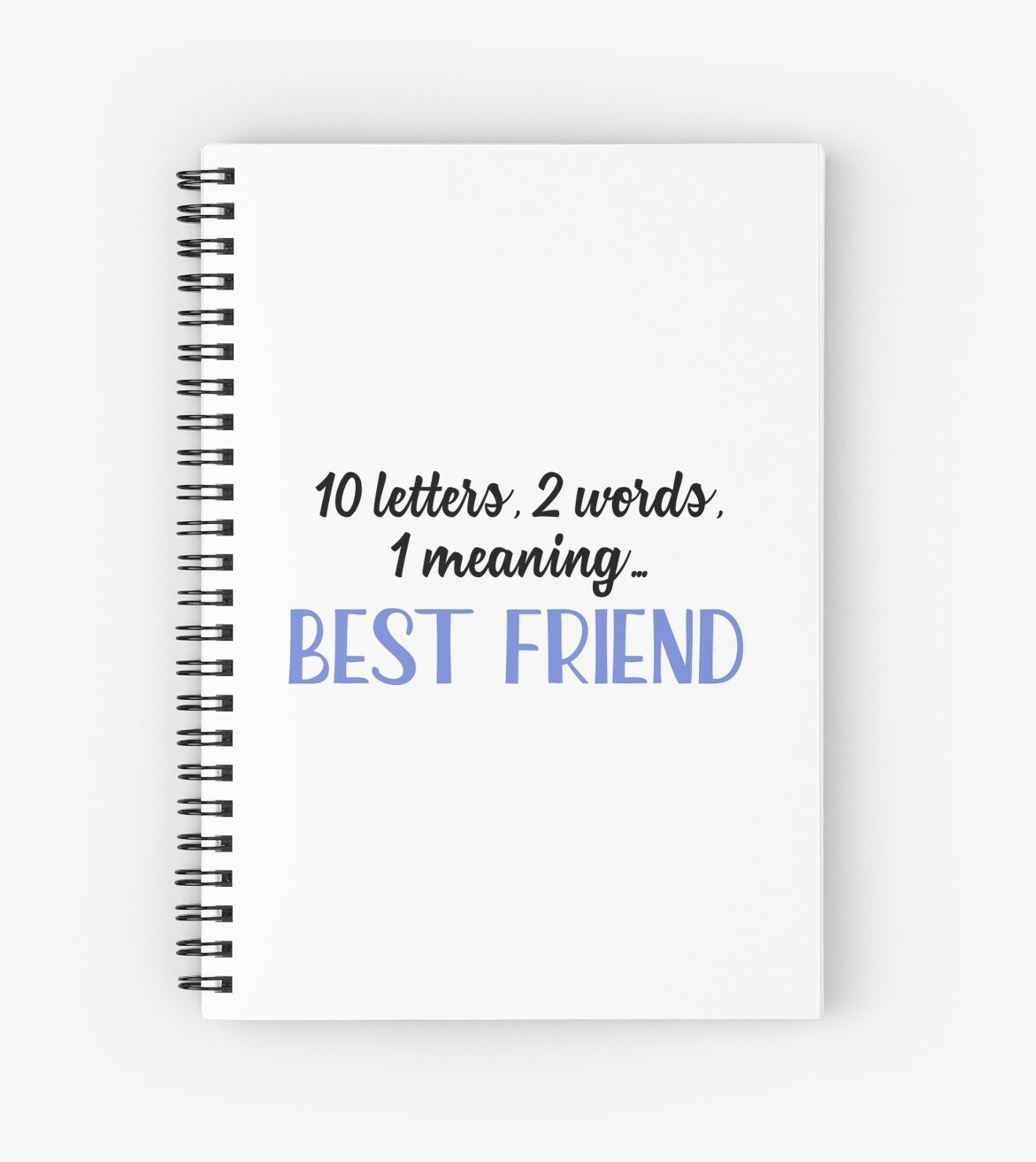 best friend 10 letters 2 words 1 meaning spiral notebooks by