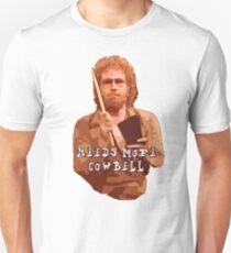 NEEDS MORE COWBELL, PART DEUX Unisex T-Shirt