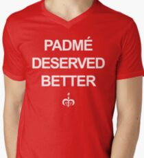 Padme Deserved Better T-Shirt