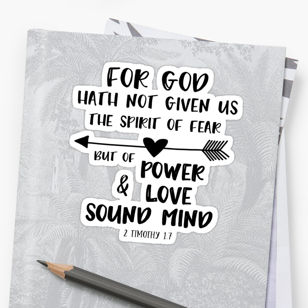 God Has Not Given Us The Spirit Of Fear Bible Verse Stickers By