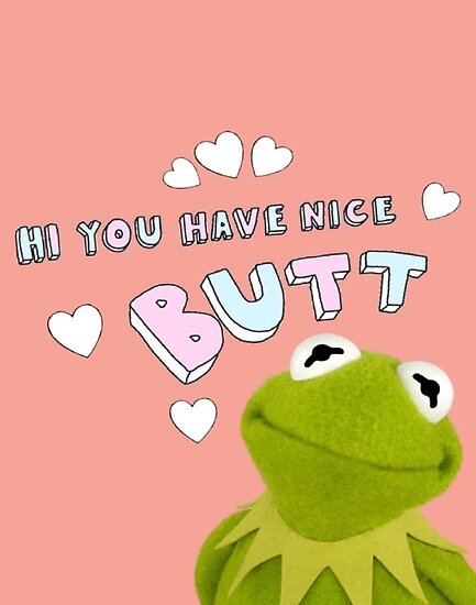 Kermit the Frog compliment  by Glitter Bootyque