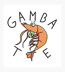 Gambatte (spanish gag) Photographic Print