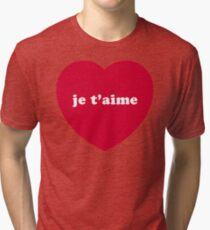 Je T'aime (I Love You) Tri-blend T-Shirt